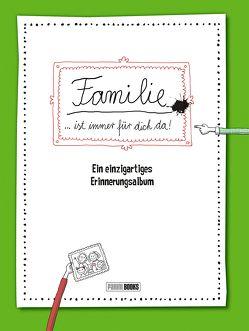 Familie … ist immer für dich da! von Reichert,  Katja