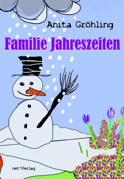Familie Jahreszeiten von Gröhling,  Anita, Gröhling-Hiller,  Barbara