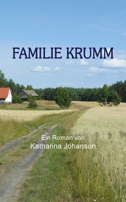 Familie Krumm von Johanson,  Katharina