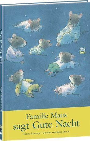 Familie Maus sagt Gute Nacht von Christen,  Hana, Iwamura,  Kazuo, Pflock,  Rose