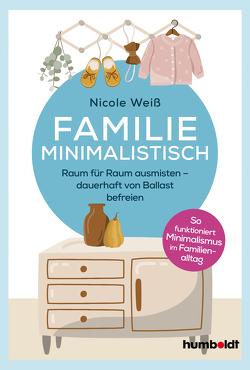 Familie Minimalistisch von Weiß,  Nicole