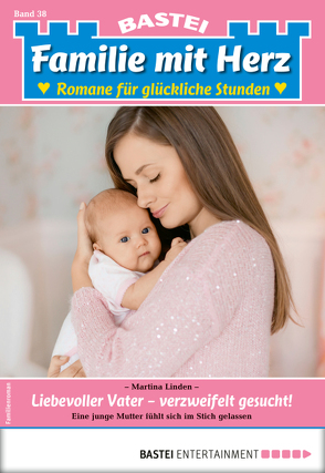 Familie mit Herz 38 – Familienroman von Linden,  Martina