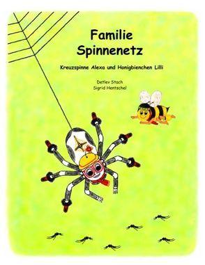 Familie Spinnenetz von Hentschel,  Sigrid, Stach,  Detlev