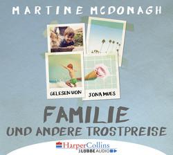 Familie und andere Trostpreise von McDonagh,  Martine, Mues,  Jona
