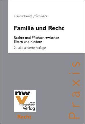 Familie und Recht von Haunschmidt,  Albert, Schwarz,  Karin