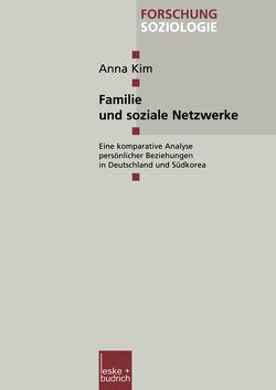 Familie und soziale Netzwerke von Kim,  Anna