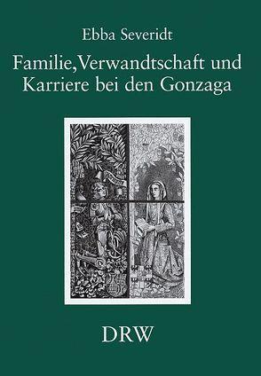 Familie, Verwandtschaft und Karriere bei den Gonzaga von Severidt,  Ebba