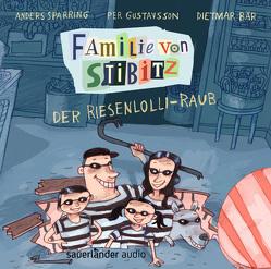 Familie von Stibitz – Der Riesenlolli-Raub von Bär,  Dietmar, Buchinger,  Friederike, Gustavsson,  Per, Sparring,  Anders