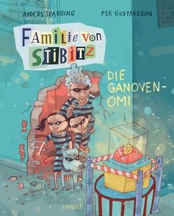 Familie von Stibitz – Die Ganoven-Omi von Buchinger,  Friederike, Gustavsson,  Per, Sparring,  Anders