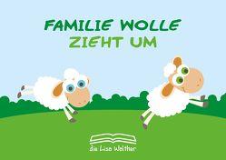 Familie Wolle zieht um von Walther,  die Lisa