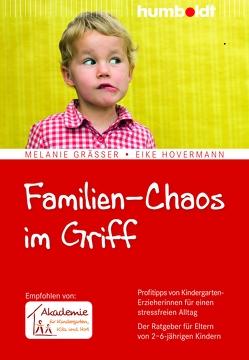Familien-Chaos im Griff von Gräßer,  Melanie, Hovermann,  Eike