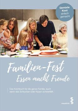 Familien-Fest. Essen macht Freude von Moldaschl,  Thomas, Ruckser,  Elisabeth