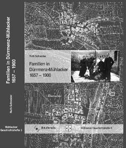 Familien in Dürrmenz-Mühlacker 1657-1900 von Huber,  Konstantin, Lippik,  Marlis, Metzger,  Manfred, Schneider,  Ruth, Stöhr,  Kurt
