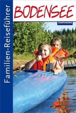 Familien-Reiseführer Bodensee von Hausen,  Peter, Rindt,  Claudia