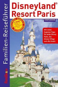 Familien-Reiseführer Disneyland Resort Paris von Sever,  Simone