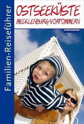 Familien-Reiseführer Ostseeküste Mecklenburg-Vorpommern von Bahra,  Hanne