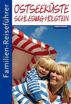 Familien-Reiseführer Ostseeküste Schleswig-Holstein von Sauer,  Anne