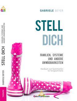 Familien, Systeme und andere Unwägbarkeiten von Beyer,  Gabriele, Books,  GreatLife.
