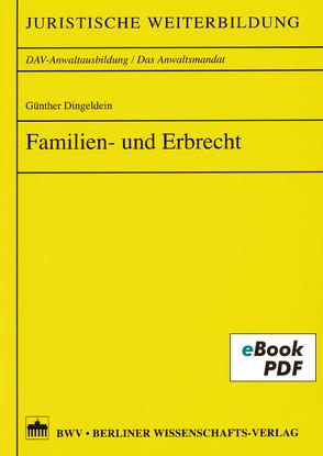 Familien- und Erbrecht von Dingeldein,  Günther