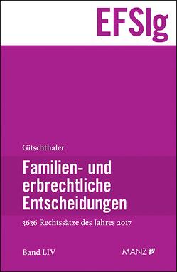 Familien- und erbrechtliche Entscheidungen von Gitschthaler,  Edwin