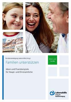 Familien unterstützen von Bundesvereinigung Lebenshilfe