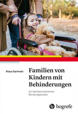 Familien von Kindern mit Behinderungen von Sarimski,  Klaus