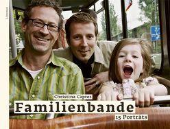 Familienbande von Caprez,  Christina, Schönenberger,  Judith