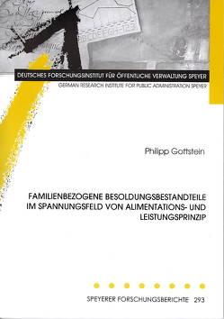 Familienbezogene Besoldungsbestandteile im Spannungsfeld von Alimentations- und Leistungsprinzip von Gottstein,  Philipp