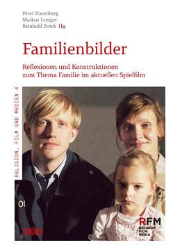 Familienbilder von Hasenberg,  Peter, Leniger,  Markus, Zwick,  Reinhold