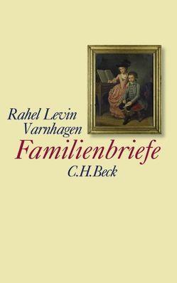 Familienbriefe von Buzzo Mágari Barovero,  Renata, Varnhagen,  Rahel Levin