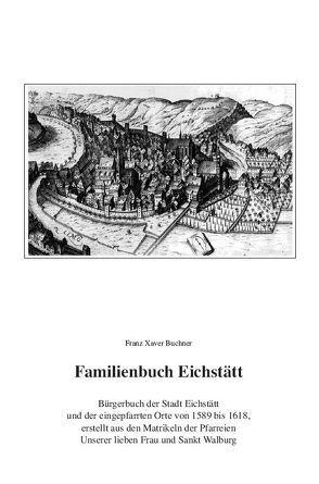 Familienbuch Eichstätt von Kühnlein,  Hanna, Lengenfelder,  Bruno