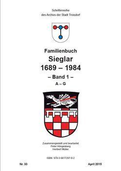 Familienbuch Sieglar 1689-1984 von Höngesberg,  Peter, Jablonski,  Klaus-Werner, Müller,  Heribert, Winter,  Antje