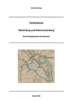 Familienbuch Wartenberg und Hohenwartenberg 17. – 20. Jahrhundert von Rückling,  Stefan