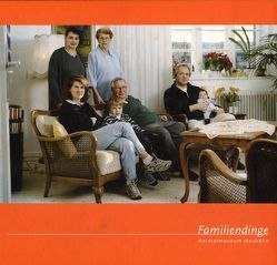Familiendinge von Opielka,  Michael, Reitsperger,  Otto, Sauerteig,  Kay