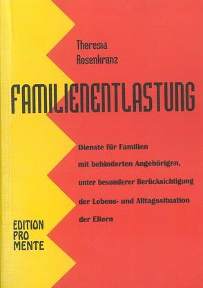 Familienentlastung von Rosenkranz,  Theresia, Scheipl,  Josef