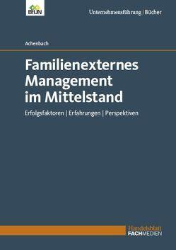 Familienexternes Management im Mittelstand von Achenbach,  Dr. Christoph