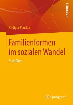 Familienformen im sozialen Wandel von Peuckert,  Rüdiger