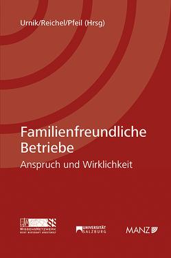 Familienfreundliche Betriebe von Pfeil,  Walter J., Reichel,  Astrid, Urnik,  Sabine