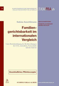 Familiengerichtsbarkeit im internationalen Vergleich von Aeschlimann,  Sabine