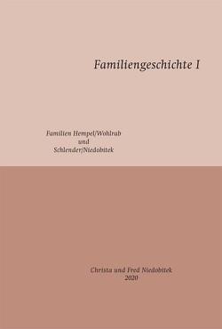 Familiengeschichte 1 von Niedobitek,  Christa, Niedobitek,  Fred