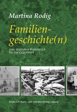 Familiengeschichte(n) von Rodig, Martina