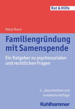 Familiengründung mit Samenspende von Müller,  Helga, Thorn,  Petra