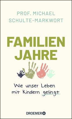Familienjahre von Schulte-Markwort,  Michael