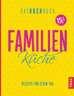 Familienküche – Das Kochbuch