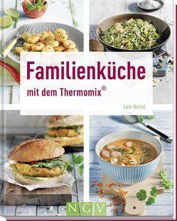 Familienküche mit dem Thermomix® von Oertel,  Leni