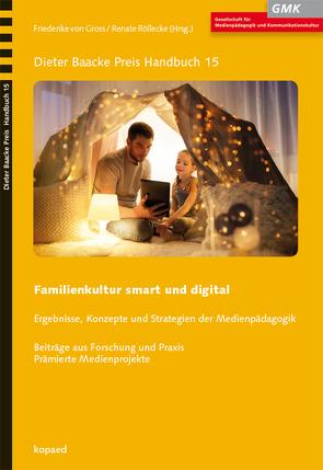 Familienkultur smart und digital von Röllecke,  Renate, von Gross,  Friederike