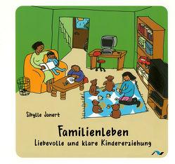 Familienleben von Janert,  Sibylle, Schenk,  Claudia