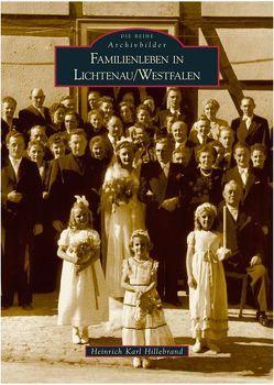 Familienleben in Lichtenau /Westfalen von Hillebrand,  Heinrich Karl