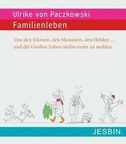 Familienleben von Paczkowski,  Ulrike von