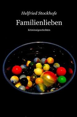 Familienlieben von Stockhofe,  Helfried